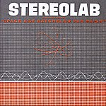 Stereolab The Groop Played Space Age Batchelor Pad Music