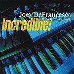 Joey DeFrancesco Incredible!