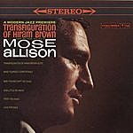 Mose Allison Transfiguration Of Hiram Brown