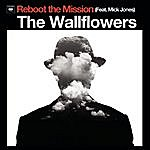 The Wallflowers Reboot The Mission