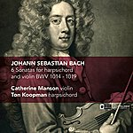 Ton Koopman J.S. Bach: 6 Sonatas For Harpsichord And Violin Bwv 1014-1019