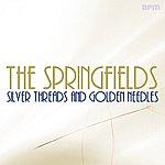 The Springfields Silver Threads & Golden Needles