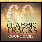 Count Basie 60 Classic Tracks