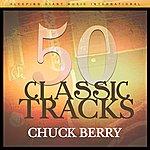 Chuck Berry 50 Classic Tracks