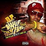 D.P. Whip & U Aint Her (Feat. Fahrenhiet)
