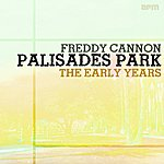 Freddy Cannon Palisades Park - The Early Years