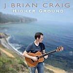 J. Brian Craig Higher Ground