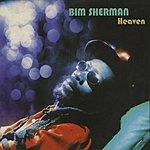 Bim Sherman Heaven