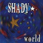 Shady World