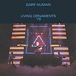 Gary Numan Living Ornaments '79