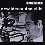 Don Ellis New Ideas: Don Ellis (Remastered)