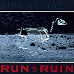Nina Nastasia Run To Ruin