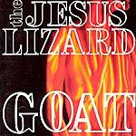The Jesus Lizard Goat (Remaster / Reissue)