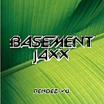 Basement Jaxx Rendez-Vu