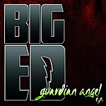 Big Ed Guardian Angel Ep