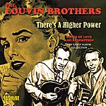 The Louvin Brothers There's A Higher Power, Songs Of Love And Redemption - The Early Album Collection