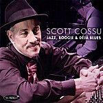 Scott Cossu Jazz, Boogie & Déjà Blues