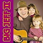 Big Jeff Big Jeff II