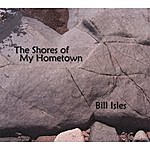 Bill Isles The Shores Of My Hometown