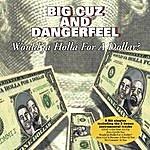 Big Cuz Would'ja Holla For A Dollar?