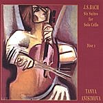 Tanya Anisimova Cello Suites By J.S.Bach, Volume 1
