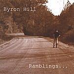Byron Hill Ramblings