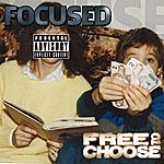 Focused Free To Choose