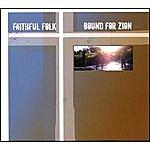 Faithful Folk Bound For Zion
