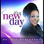 Dr. Pat Mckinstry It's A New Day