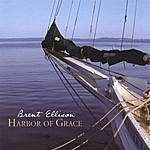 Brent Ellison Harbor Of Grace