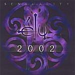 Elu Sensuality 2002