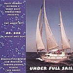 'Dr. Bob' Under Full Sail