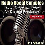 DJ Skillz Radio Vocal Samples