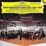 Douglas Boyd Bach, J.S.: Oboe Concertos Bwv 1053, 1059 & 1055