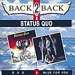 Status Quo Quo & Blue For You