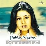 Sunidhi Chauhan Pehla Nasha