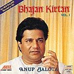 Anup Jalota Bhajan Kirtan Vol. 1