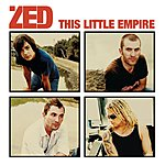 Zed This Little Empire (Us/International Version)
