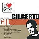 Gilberto Gil O Seu Amor (I Love Mpb)