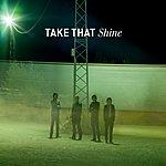 Take That Shine-Radio 2 Live Version ([Blank])