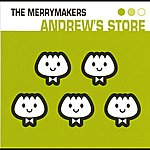 The Merrymakers Andrew's Store