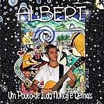 Albert Um Pouco De Tudo Nunca É Demais