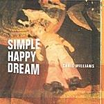Chris Williams Simple Happy Dream