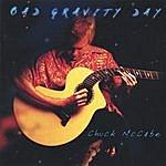 Chuck McCabe Bad Gravity Day
