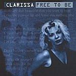 Clarissa Free To Be