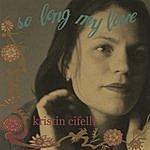 Kristin Cifelli So Long My Love