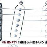 Chris James On Empty