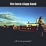 Laura Clapp Where Are You Going?
