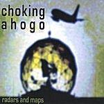 Choking Ahogo Radars And Maps