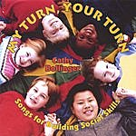 Cathy Bollinger My Turn Your Turn: Songs For Building Social Skills